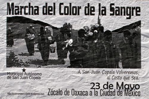Poster: Marcha del Color de la Sangre; 23 de Mayo; Zocalo de Oaxaca a la Ciudad de Mexico