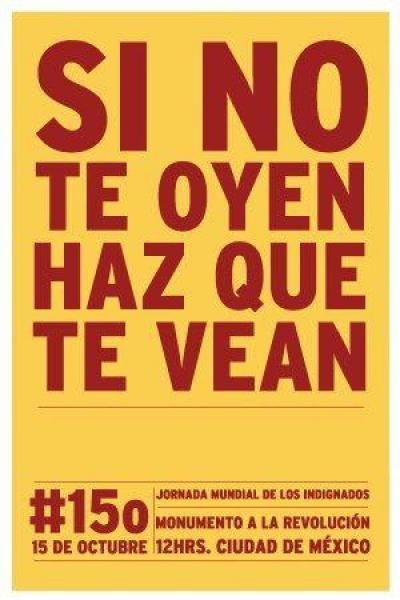 Si no te oyen haz que te vean, #15o, monumento a la revolucion, 12 hrs., Ciudad de Mexico
