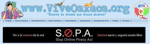Vive Oaxaca website banner:  No a la censura de la red; S.O.P.A. Stope Online Piracy Act; Internet nació seguirá siendo libre