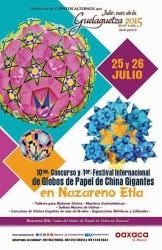 10° Concurso y 1er. Festival Internacional de Globos de Papel de China Gigantes, 25 y 26 de Julio, Nazareno Etla
